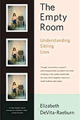 The Empty Room: Understanding Sibling Loss