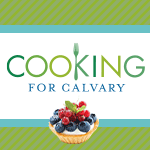 Cooking for Calvary